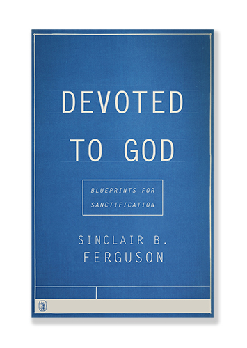 Top 16 books of 2016 desiring god 16 sinclair ferguson devoted to god blueprints for sanctification banner of truth this is ferguson at his best dealing with progressive malvernweather Choice Image