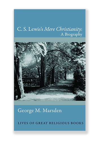 Published In Princetons Pioneering Series Lives Of Great Religious Books Marsden Has Written A Biography About Book And If That Sounds Boring